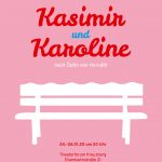 Peter's Friends - Kasimir und Karoline @ Theaterforum Kreuzberg